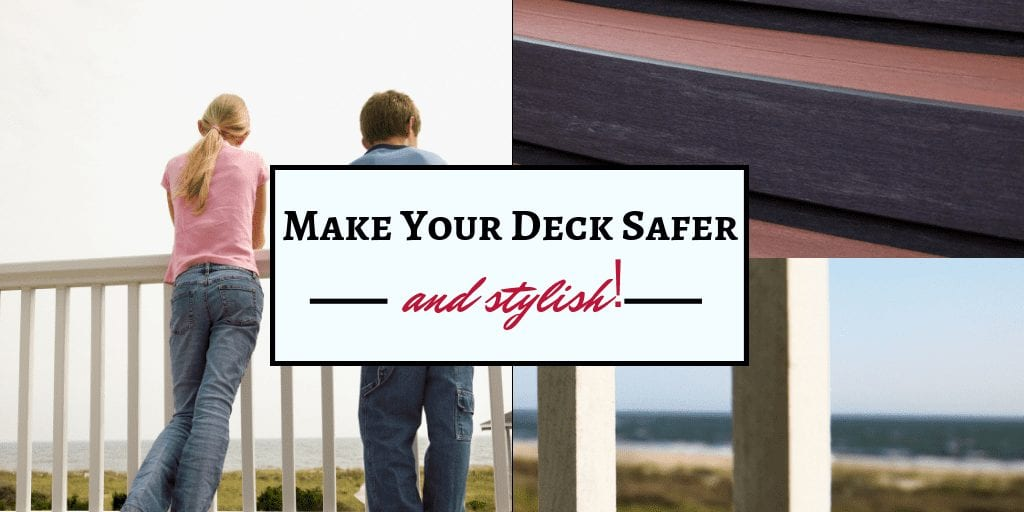 Making your deck safer and stylish Hammond Lumber