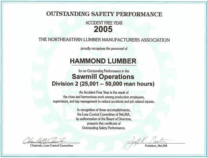 Outstanding Safety Performance 2005 Hammond Lumber Company