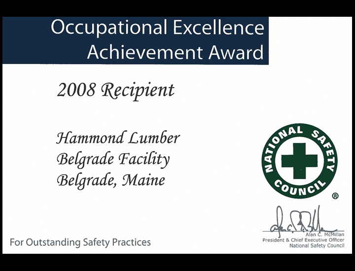 Occupational Excellence Achievement Award 2008 Hammond Lumber Company National Safety Council
