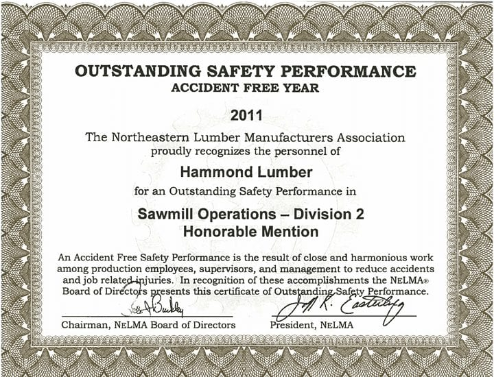 Outstanding Safety Performance 2011 Hammond Lumber Company