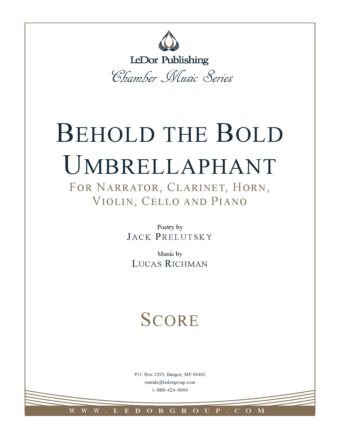 behold the bold umbrellaphant for narrator, clarinet, horn, violin, cello and piano score cover